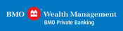 BMO Wealth Management BMO Private Banking